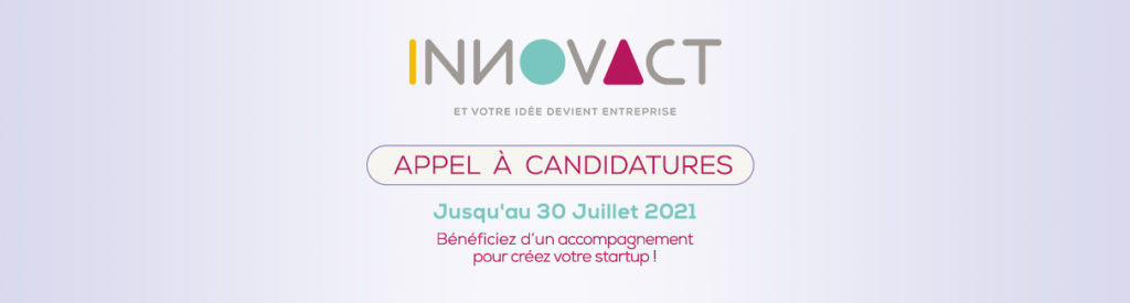APPEL A CANDIDATURES INNOVACT